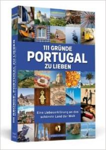 Tolles Buch für eine Portugalrundreise: 111 Gründe, Portugal zu lieben