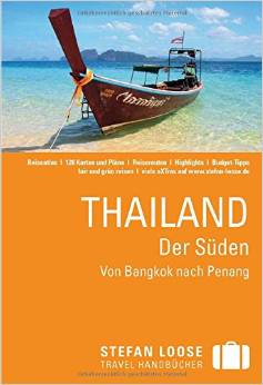 Reiseführer-Tipp für eine Reise durch den Süden Thailands: Stefan Loose