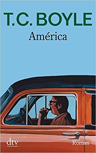 Buchtipp für eine Mexiko-Reise: TC Boyle America
