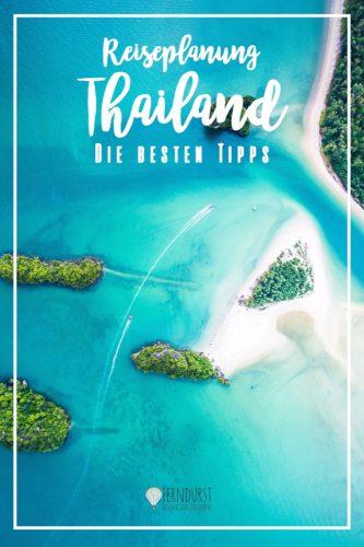 Praktische Tipps Thailand Backpacking