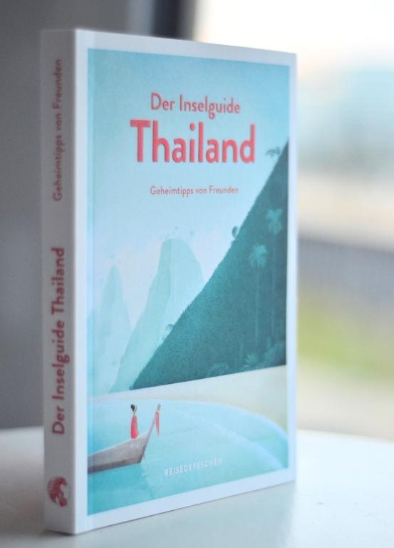 Thailand das Inselbuch vom Reisedepeschen Verlag