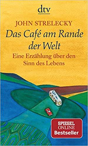 Das Cafe am Rande der Welt - Lieblingsbuch zu Weltreise
