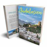 Andalusien Reiseführer Guide Insidertipps Empfehlung